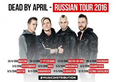 Dead By April - Russian Tour 2016