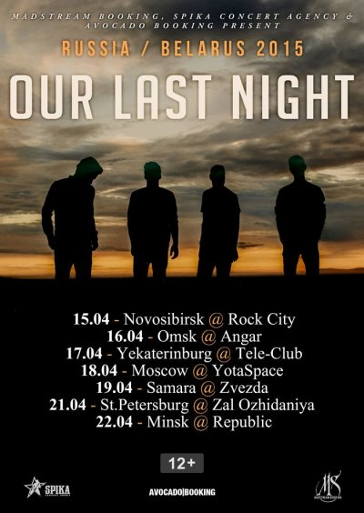 Our Last Night - Russia / Belarus Tour 2015